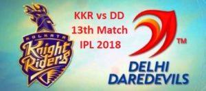 KKR vs DD 13th Match IPL 2018 Highlights