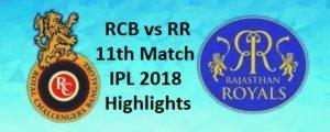 RCB vs RR 11th Match IPL 2018 Highlights