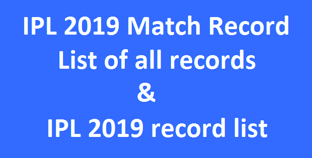 IPL 2019 Match Record