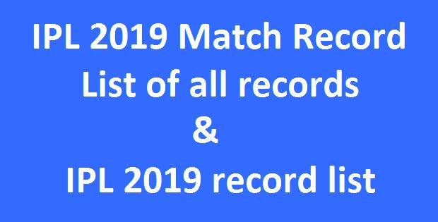 IPL 2019 Match Record